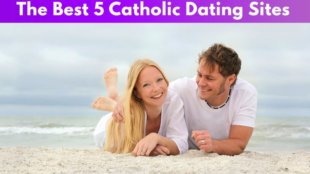 The best 5 Catholic Dating Sites