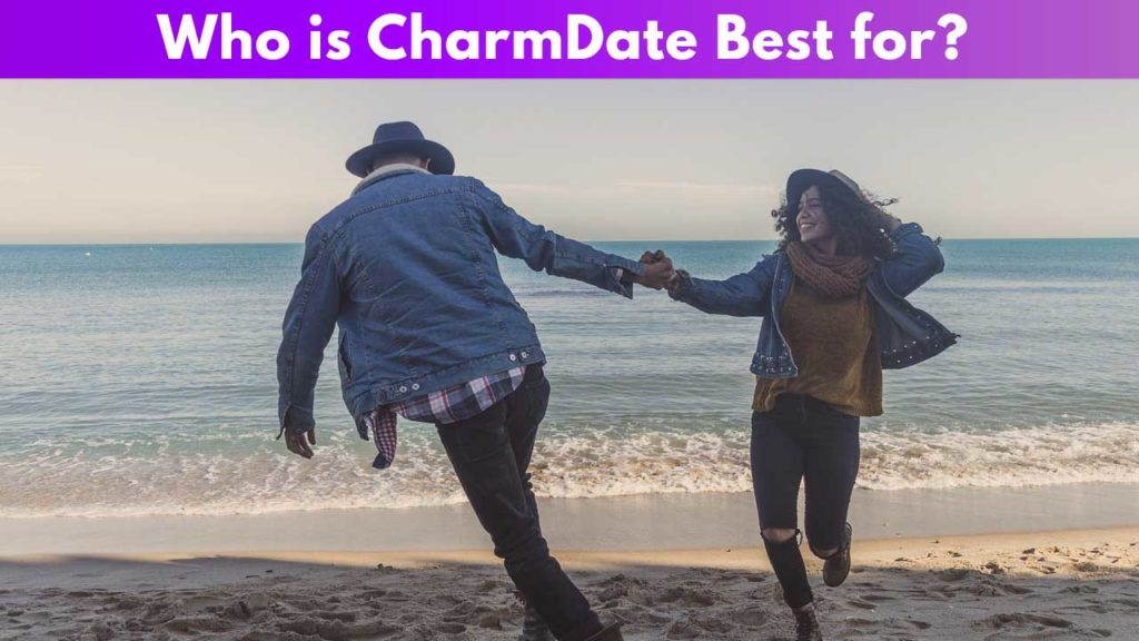 Who is CharmDate Best for