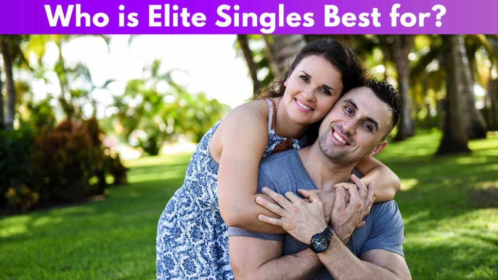 Who is Elite Singles Best for