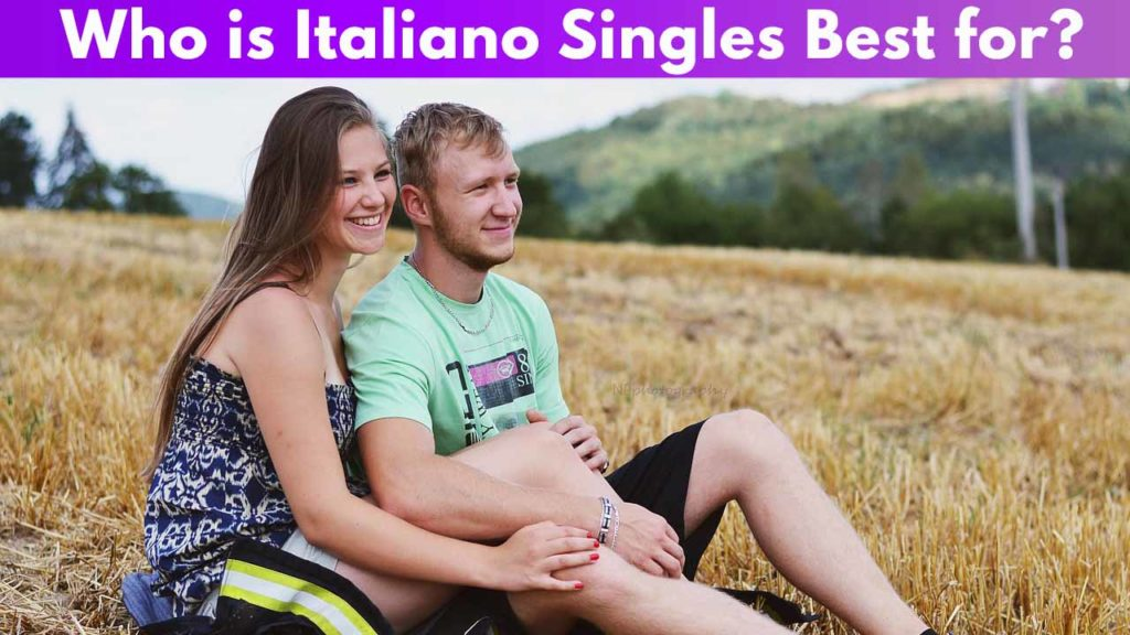 Who is Italiano Singles best for