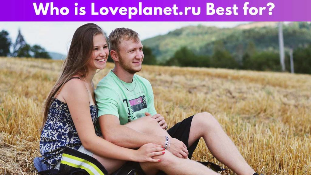 Who is Loveplanet best for