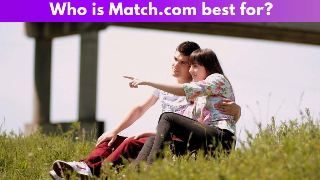 Who is Match.com Best for 2