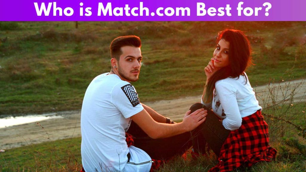 Who is Match.com best for 1