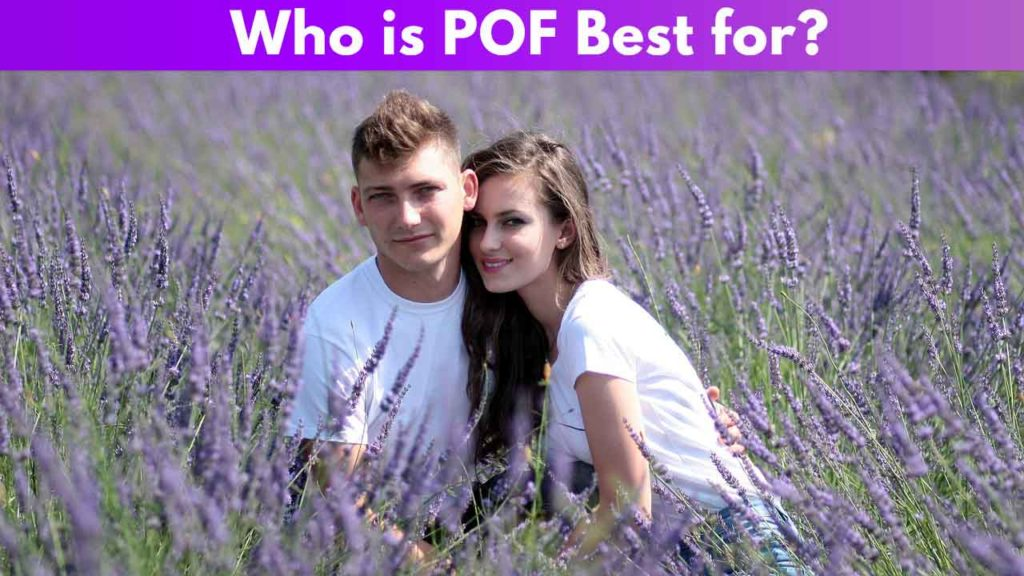 Who is POF best for