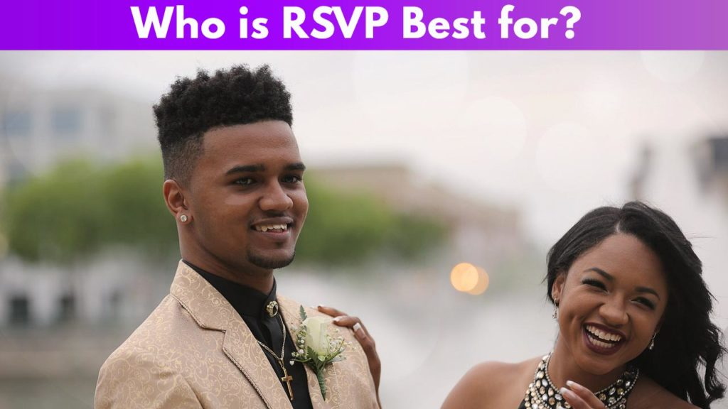 Who is RSVP best for