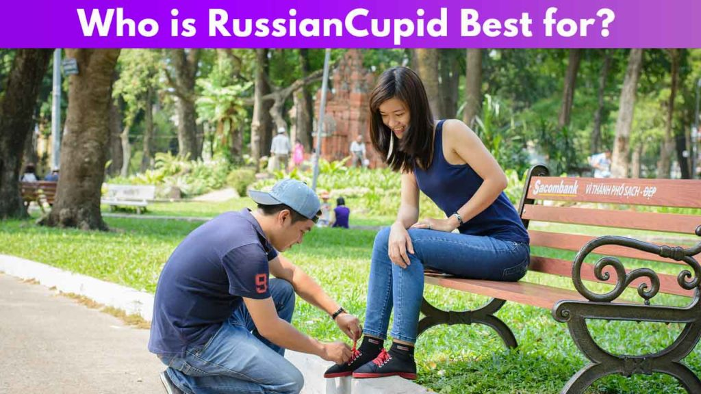 Who is RussianCupid Best for