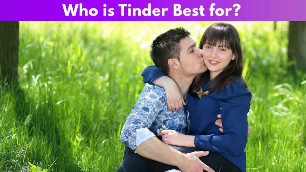 Who is Tinder Best for 2