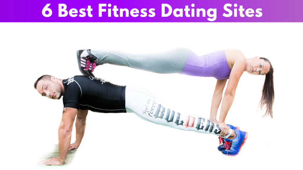 6 Best Fitness Dating Sites