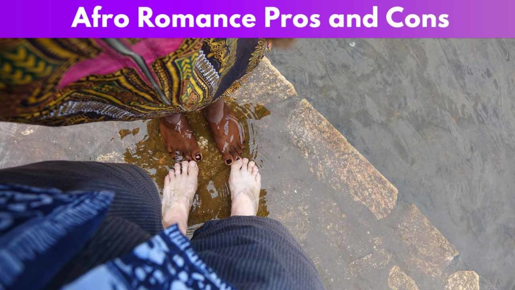 Afro Romance Pros and Cons
