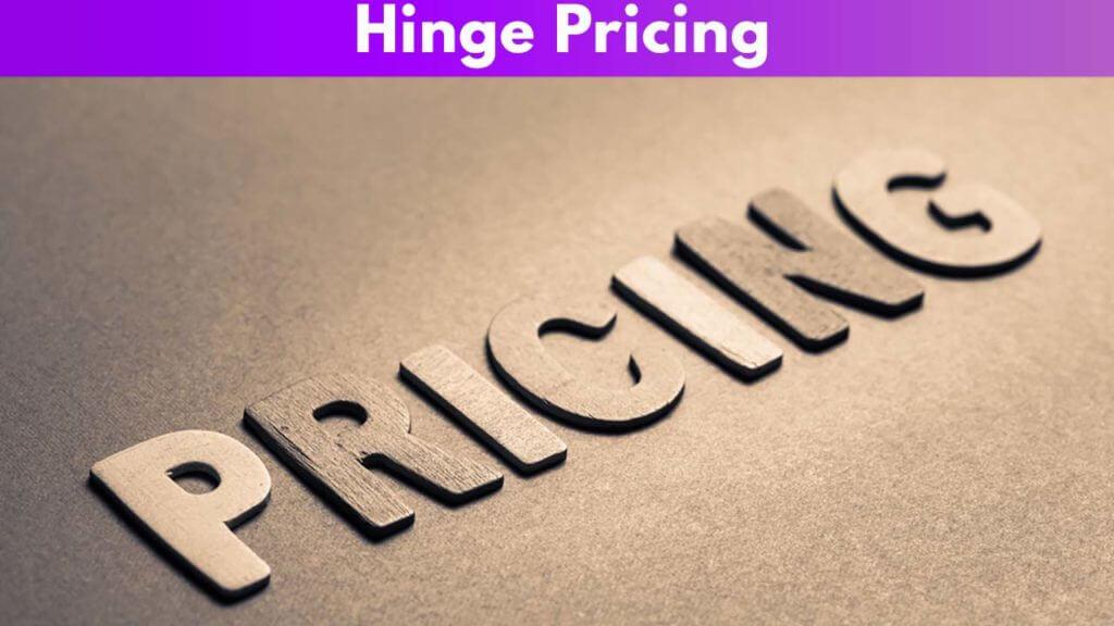 Hinge Pricing