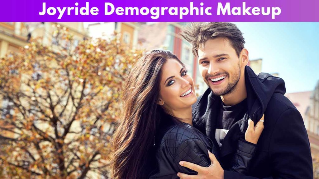 Joyride Demographic Makeup
