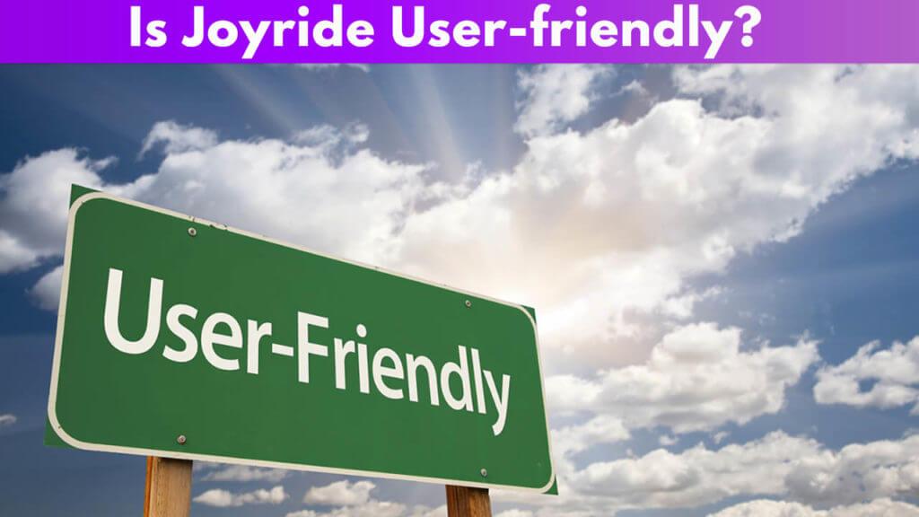 Joyride Ease of Use