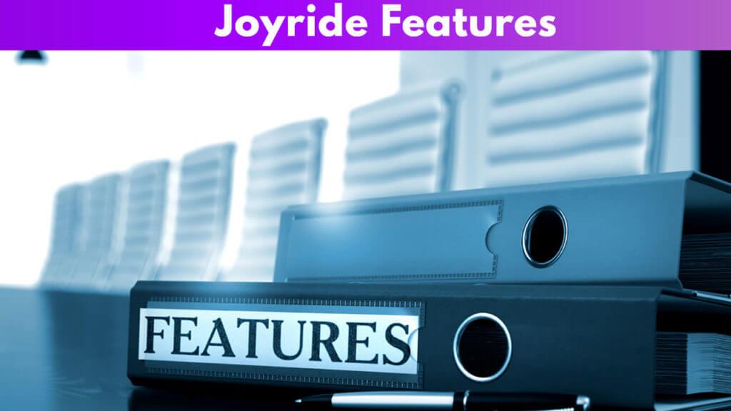 Joyride Features