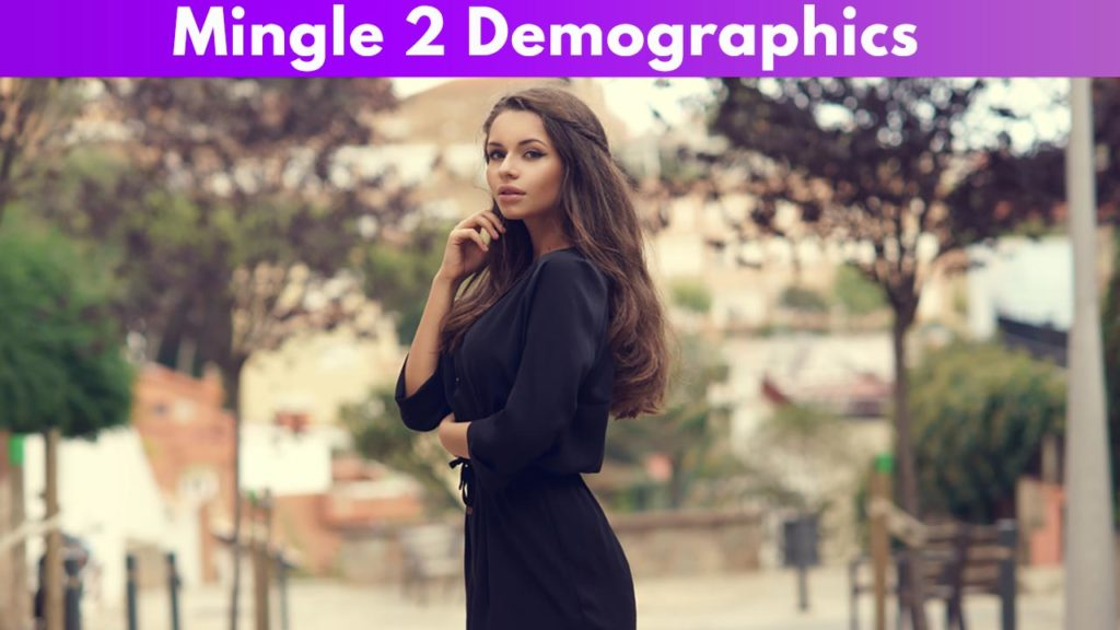 Mingle 2 Demographics