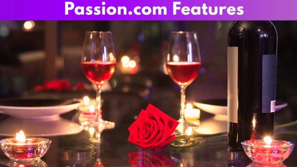 Passion.com features