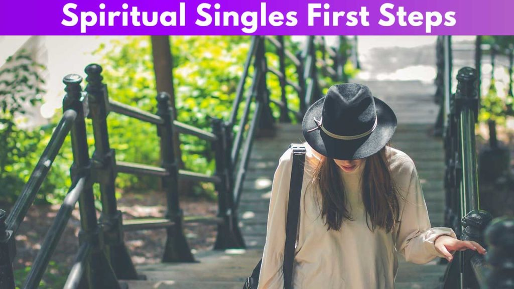 Spiritual Singles First Steps