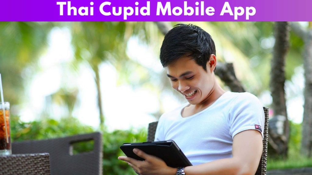 Thai Cupid Mobile App