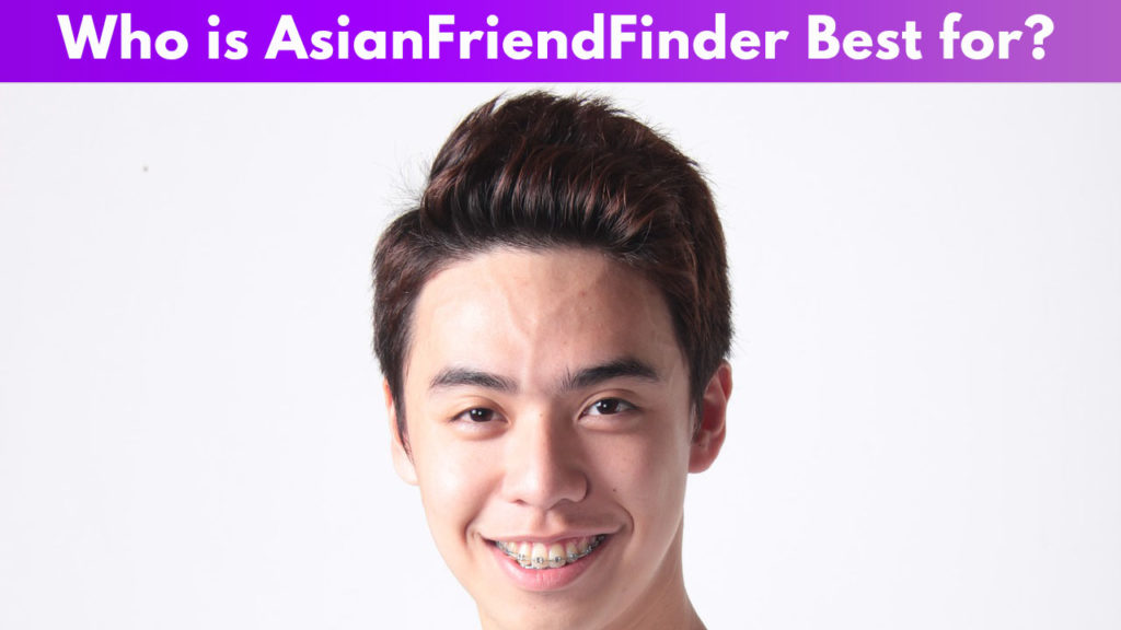 Who is AsianFriendFinder Best for