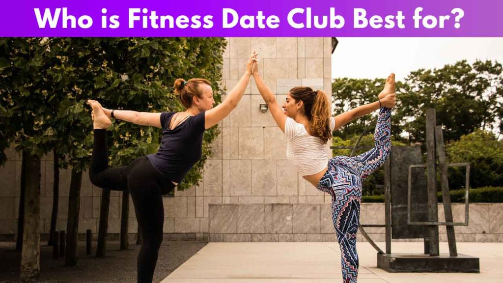 Who is Fitness Date Club best for