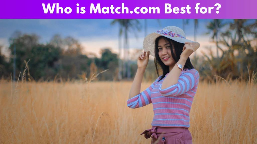 Who is Match.com best for 3