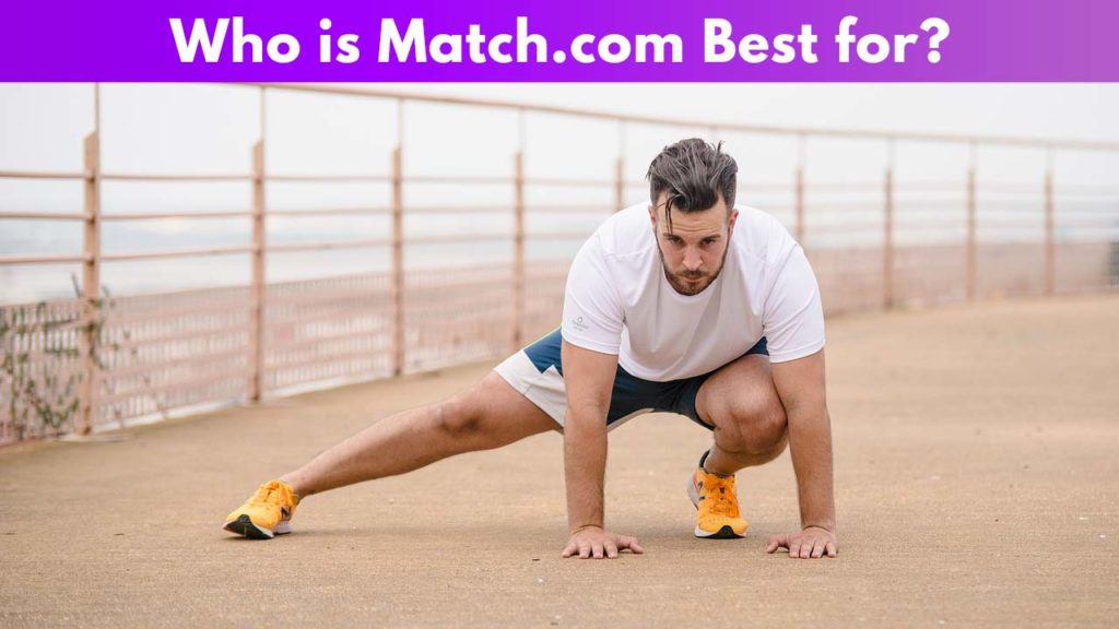 Who is Match.com best for 5