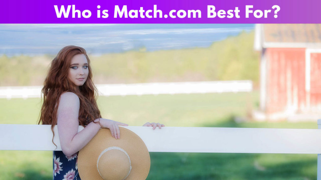 Who is match.com best for 4