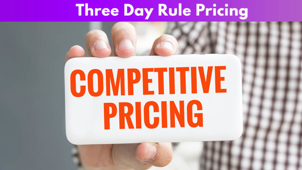 3-day rule Pricing
