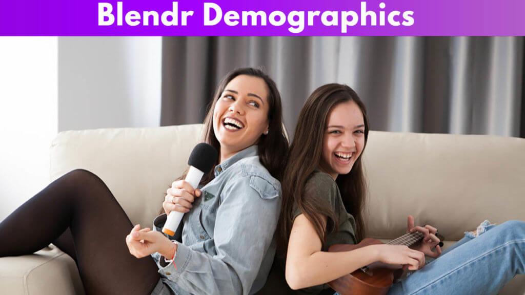 Blendr Demographics