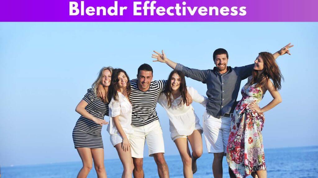 Blendr Effectiveness
