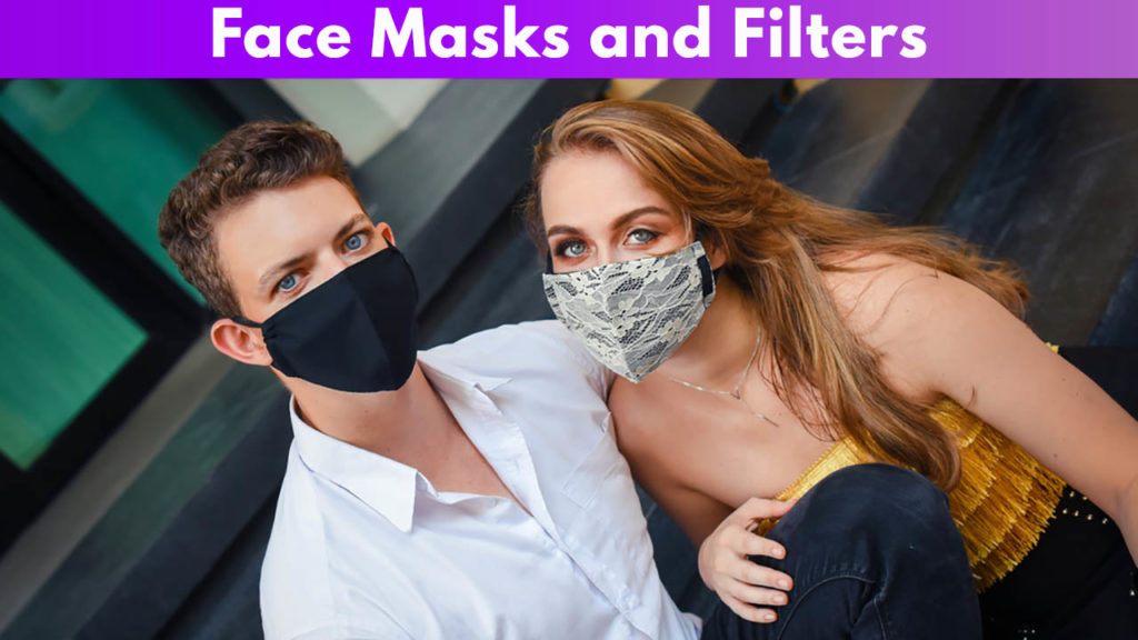 Face masks and filters