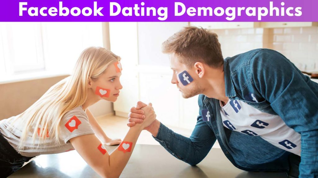 Facebook Dating Demographics