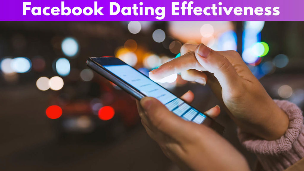 Facebook Dating Effectiveness