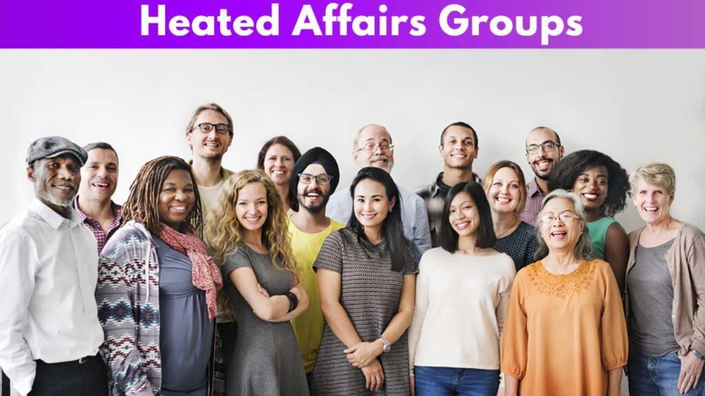 Heated Affairs Groups