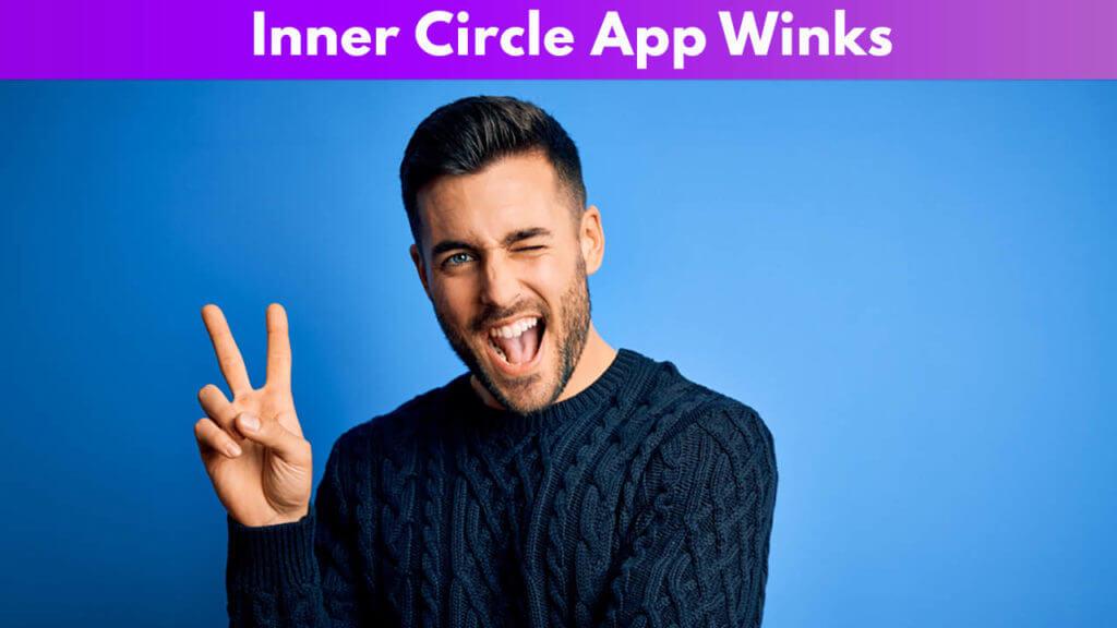 Inner Circle App winks