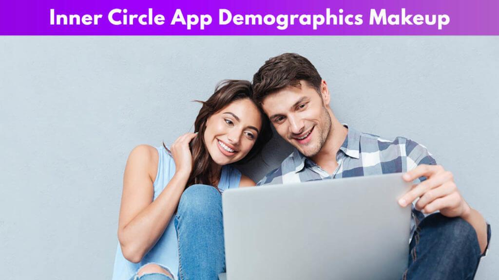 Inner circle App Demographic Makeup