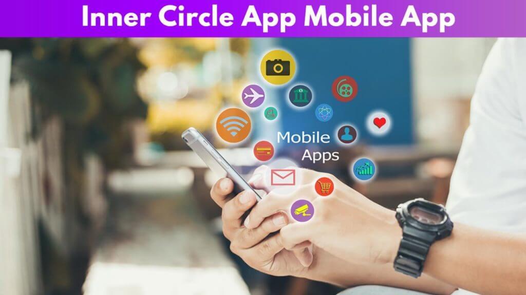 Inner circle App mobile App