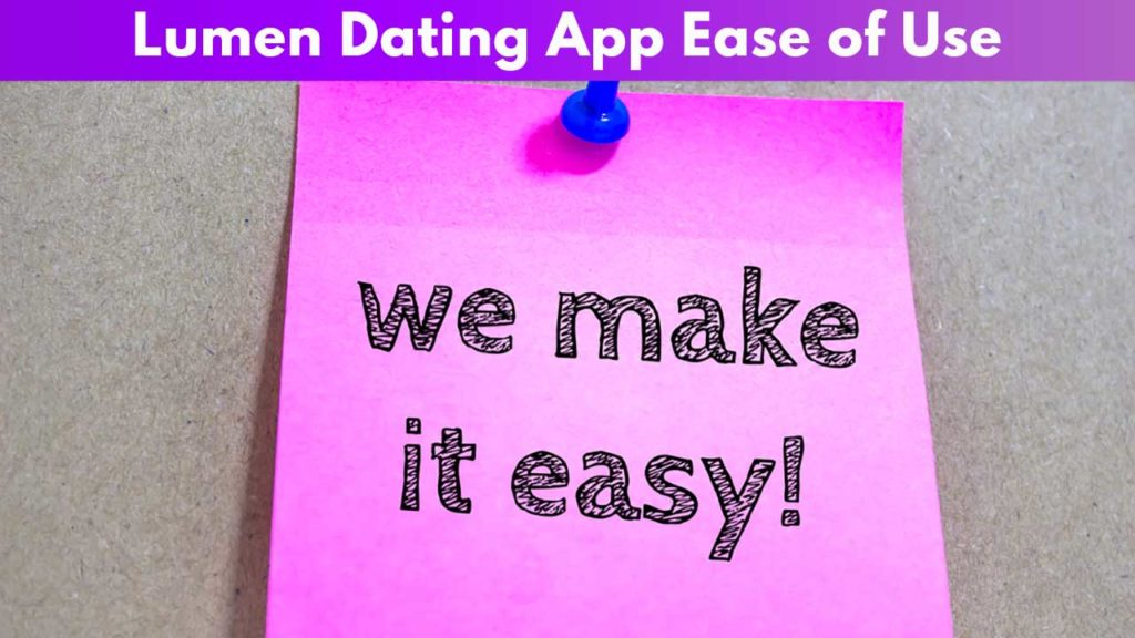 Lumen Dating App Ease of Use