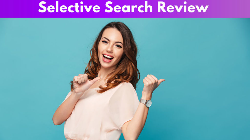 Selective search Review