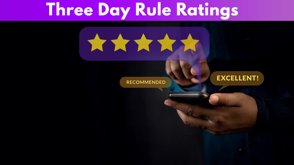 Three Day rule Rating