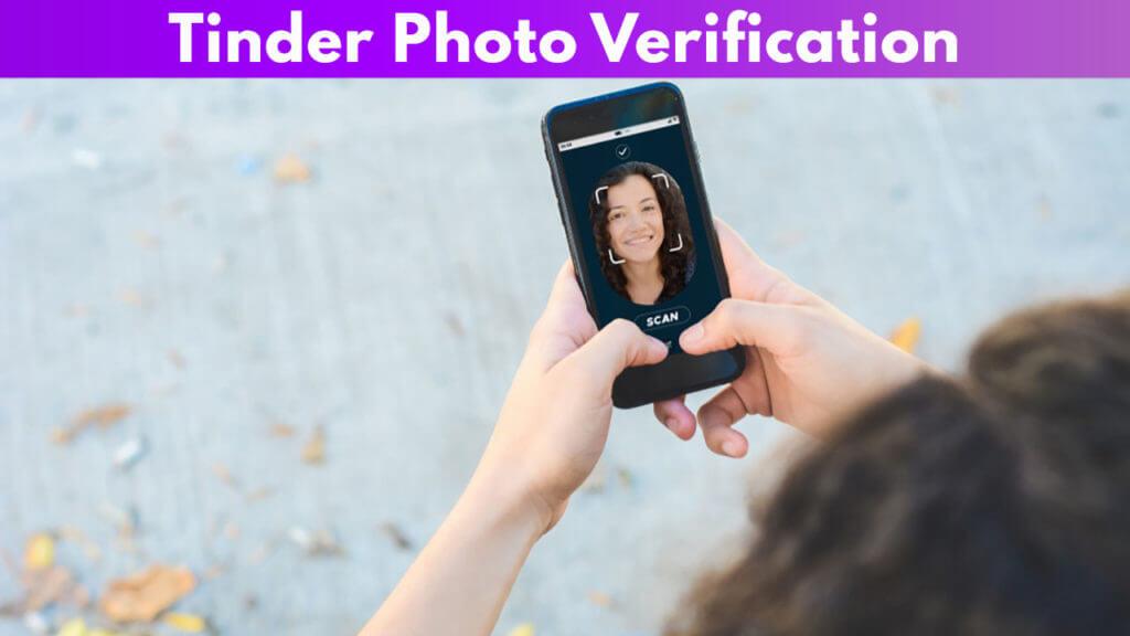 Tinder Photo Verification
