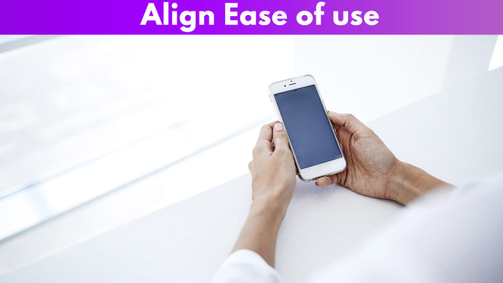Align ease of use