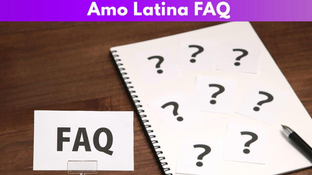 Amo Latino FAQ