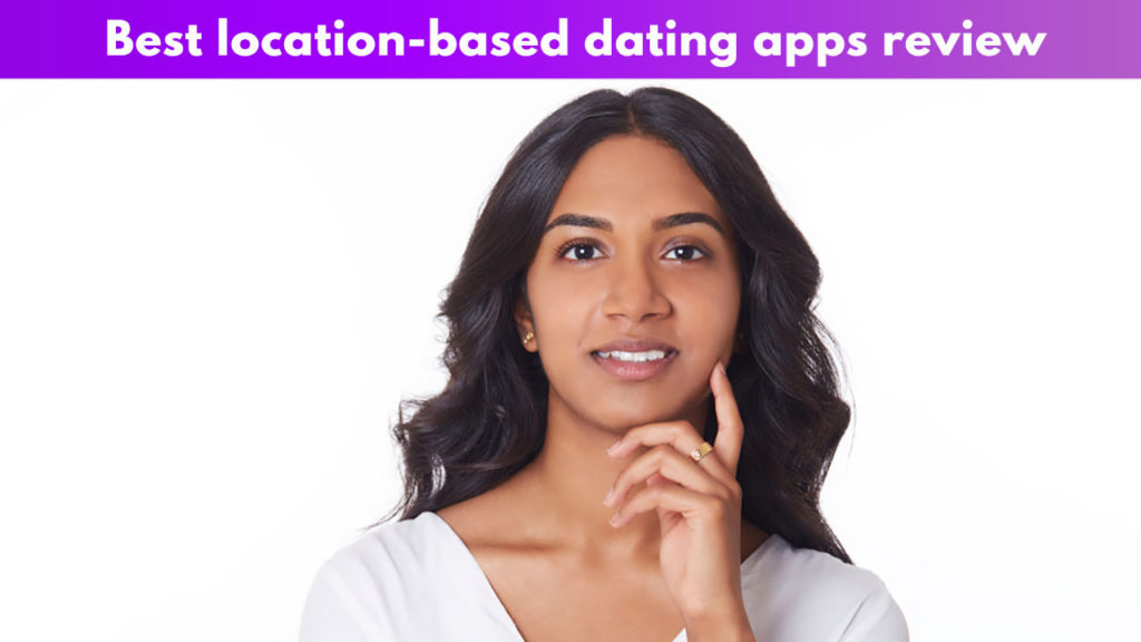 Best location-based apps review