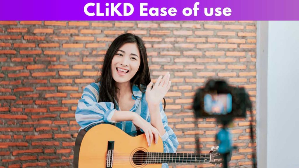 CLiKD Ease of use