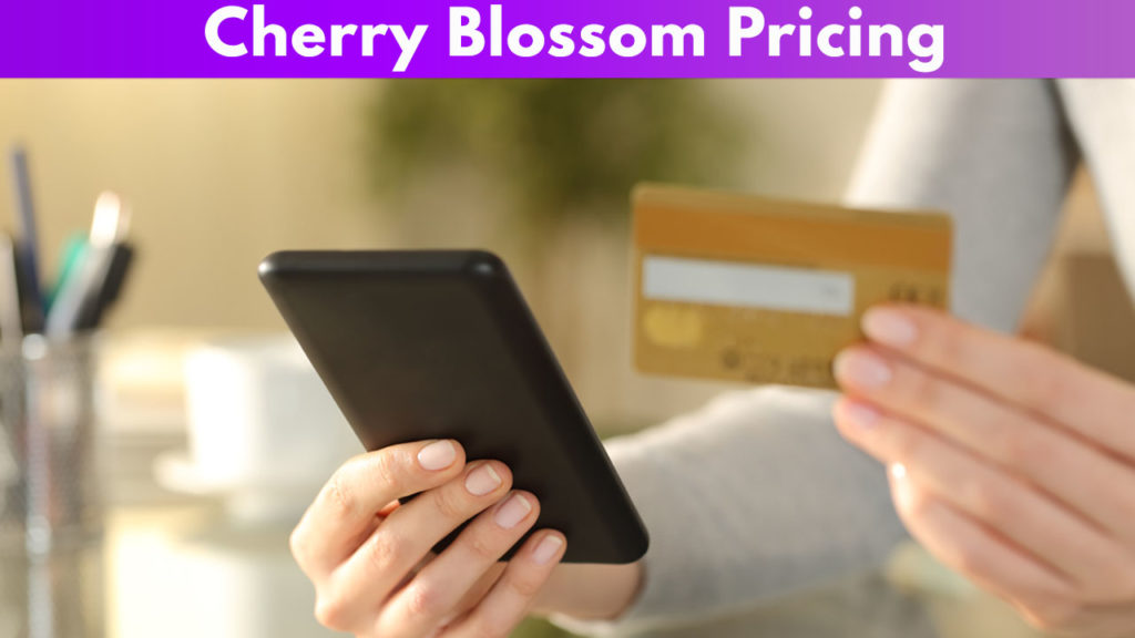 Cherry Blossom Pricing