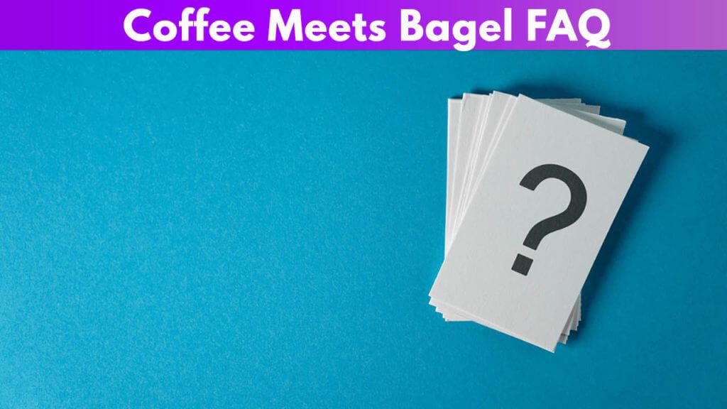 Coffee Meets Bagel FAQ