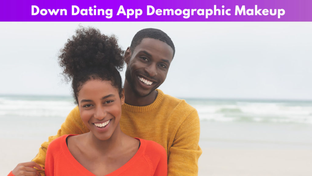 Down Dating App Demographic Makeup