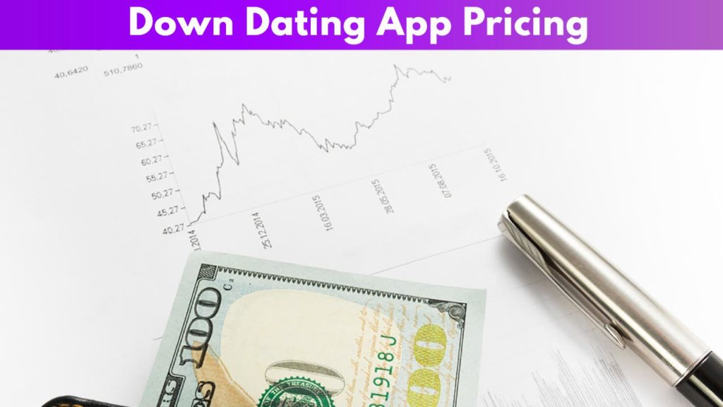 Down Dating App Pricing