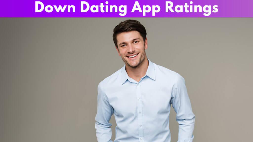 Down Dating App Ratings