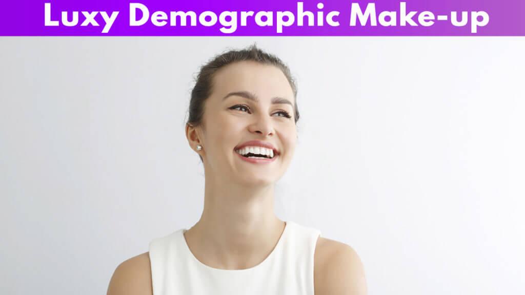 Luxy Demographic Makeup